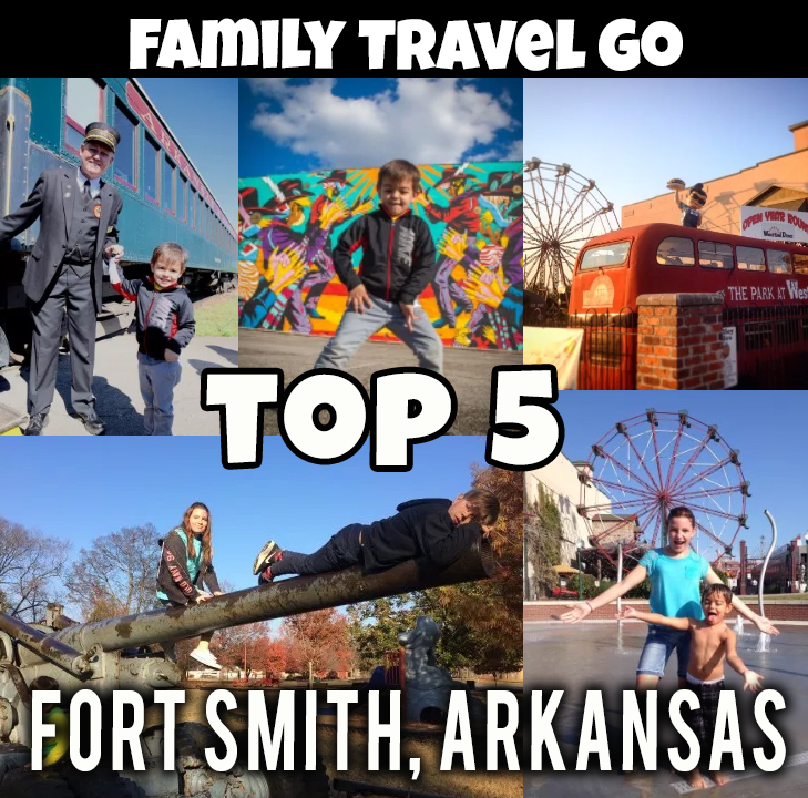 Our Favorite Things to do with Family in Fort Smith, Arkansas