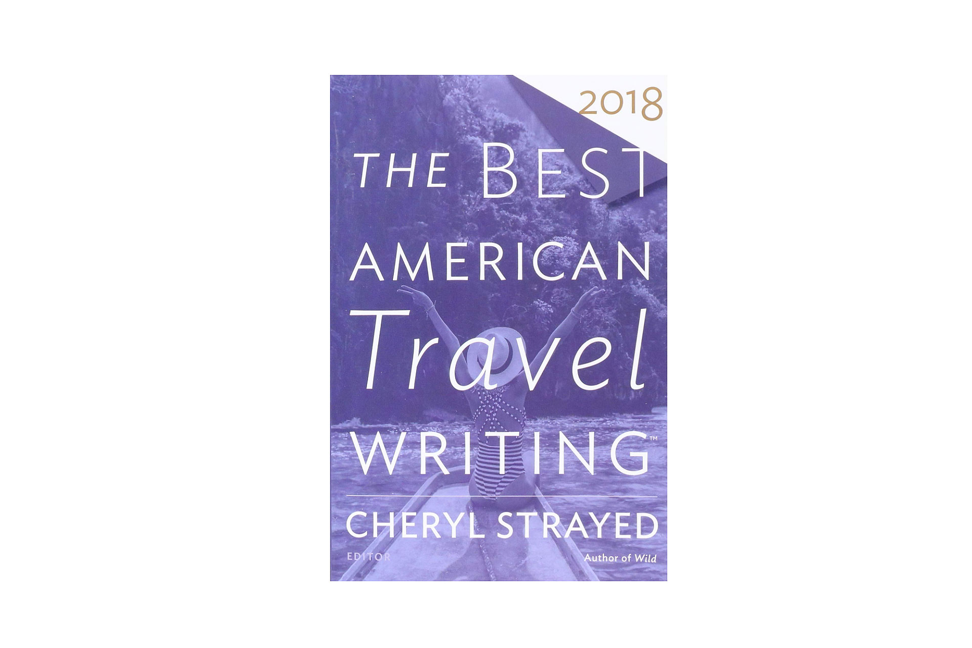 The Best American Travel Writing Book; Courtesy of Amazon