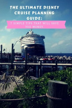 DISNEY CRUISE TRIPS ARE AWESOME. HERE IS A ULTIMATE PLANNING GUIDE THAT WILL SAVED ME SO MUCH MONEY