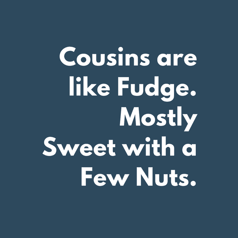 Celebrate Cousinship Cousin Quotes Poems And Fun Ideas
