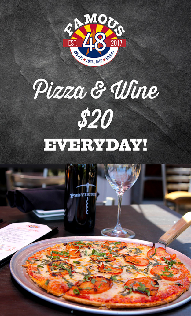 Pizza and Wine deal scottsdale famous 48