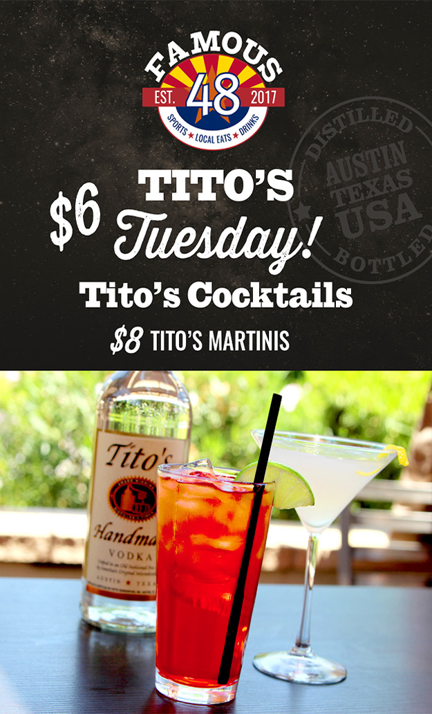 titos tuesday special at famous 48