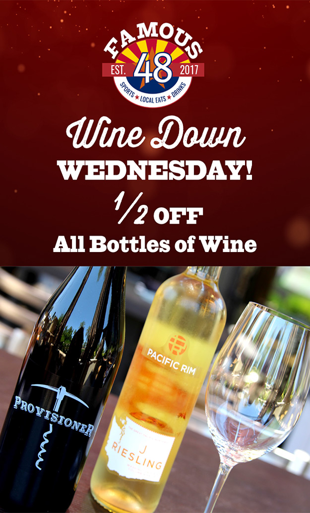 wine wednesday deal at famous 48 in scottsdale half off