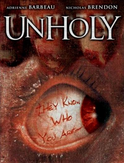 Unholy (2007) Starring: Adrienne Barbeau