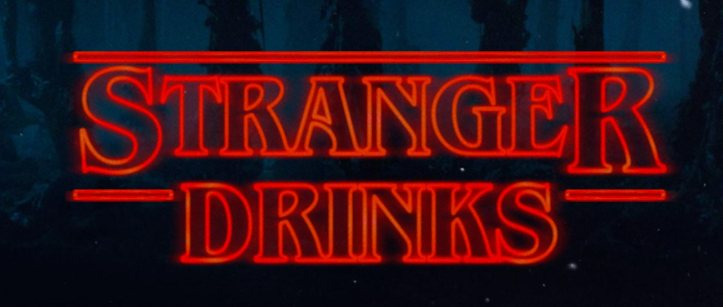 Stranger Drinks