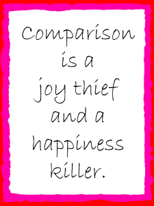 Comparison is a joy theif