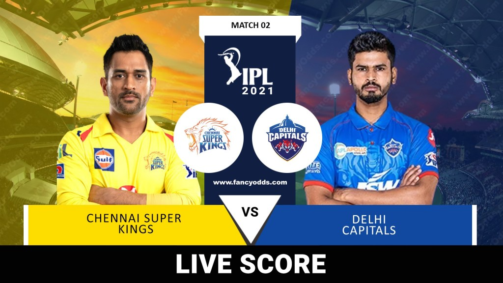IPL 2021 M02: CSK Vs DC Live Score Telecast Head to Head Records   Vivo IPL 2021 Chennai Super Kings Vs Delhi Capitals Live Match Score Telecast Broadcast