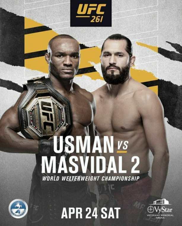 2021 UFC 261 Schedule | Fight No. 2 Usman vs Masvidal