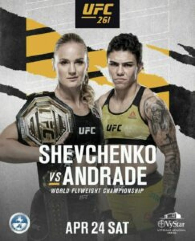 UFC 261 Shevchenko vs Andrade | Ultimate Fighting Championship Shevchenko vs Andrade