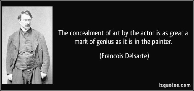 quote-the-concealment-of-art-by-the-actor-is-as-great-a-mark-of-genius-as-it-is-in-the-painter-francois-delsarte-386294