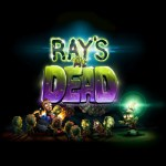 Encontrarás amigos zombies en Ray's The Dead