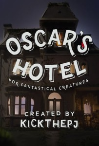 Oscars Hotel for fantastical Creatures