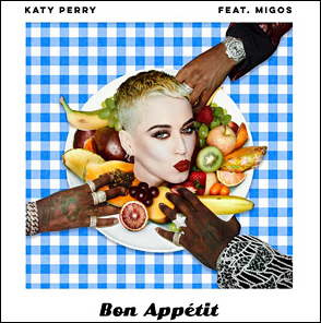 Katy Perry Debuts New Single 'Bon Appetit'