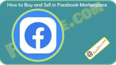 Working with Facebook Marketplace – How to Buy and Sell in Facebook Marketplace