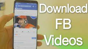 Steps On How To Download Facebook Videos
