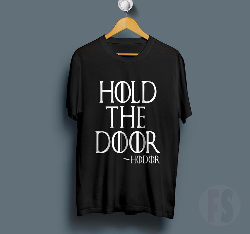 Hold The Door Hodor GOT TShirt | FANSSHIRT