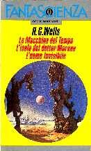 copertina di La Macchina del Tempo<br /> L'isola del dottor Moreau<br /> L'uomo invisibile