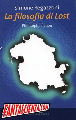 Simone Regazzoni - La filosofia di Lost