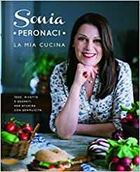 Sonia Peronaci - La mia cucina