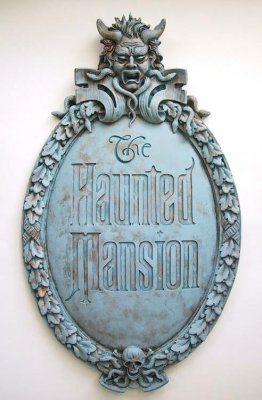 Reproduction Of The Haunted Mansion Sign From Our Other