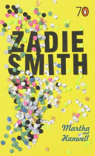 book cover of   Martha and Hanwell   by  Zadie Smith