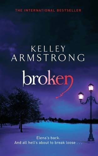 book cover of Broken (Women of the Otherworld, book 6) by Kelley Armstrong