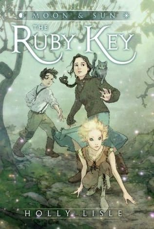book cover of   The Ruby Key   (Moon & Sun, book 1)  by  Holly Lisle