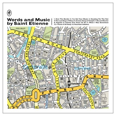 3. Saint Etienne - Words and Music by...