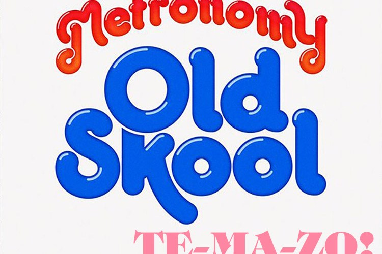 "Metronomy: ""Old Skool"""