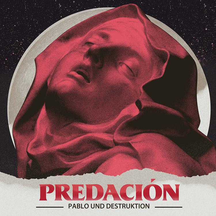 """""""Predación"""" de Pablo und Destruktion"""