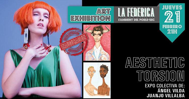 """AeSTHETiC TORSiON"" @ La Federica"