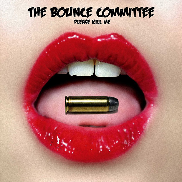 the-bounce-committee-please-kill-me