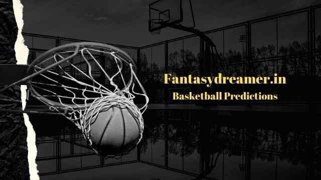 fantasy dreamer basketball predictions