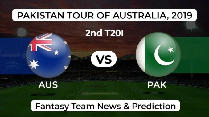 AUS vs PAK 2nd T20 Dream11 Team Prediction