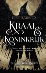 De Kraaien 2: Kraai & koninkrijk Boek omslag