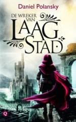 Low Town 1: De wreker van Laagstad Boek omslag