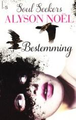 Soul Seekers 1: Bestemming Boek omslag