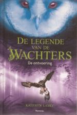 De legende van de wachters 1: De ontvoering Boek omslag