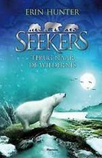 Seekers 1: Terug naar de wildernis Boek omslag