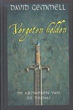 Kronieken van de Drenai: Vergeten helden Boek omslag