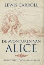 De avonturen van Alice: Alice in Wonderland & Achter de spiegel Boek omslag