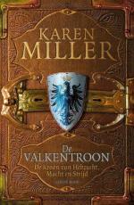 De Kroon van Hebzucht, Macht en Strijd 1: De Valkentroon Boek omslag