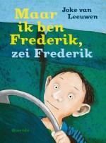 Maar ik ben Frederik, zei Frederik Boek omslag