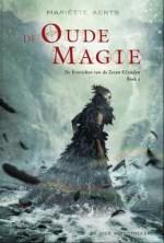 De Kronieken van de Zeven Eilanden 2: De Oude Magie Boek omslag