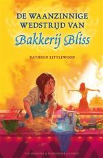 De waanzinnige wedstrijd van Bakkerij Bliss Boek omslag