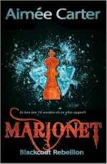 The Blackcoat Rebellion 1: Marionet Boek omslag