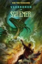 Lilith 2: Verbroken in Schemer Boek omslag