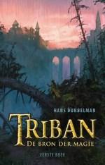 Triban 1: De bron der magie Boek omslag