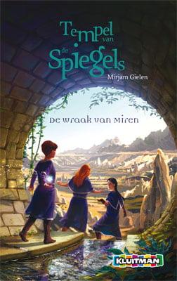 Mirjam Gielen - Tempel van de spiegels 2: De wraak van Miren