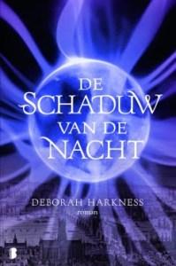 Deborah Harkness - Allerzielen 2: De Schaduw van de Nacht